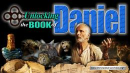 Unlocking the Prophetic Book of Daniel for Our Time!!