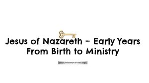 """Jesus of Nazareth - The Early Years from His Birth to Ministry"""" (6 Videos)"""