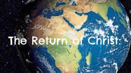 The Return of Christ Bible Study (6 Videos)