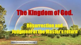 Resurrection and Judgement!  How will it happen - What the Bible says.... - Video post
