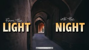 From the Light into the Night (5 Videos)