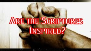 The Inspired Word Of God; 5 Video Study