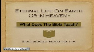 Eternal Life on Earth or in Heaven! What Does the Bible Teach?