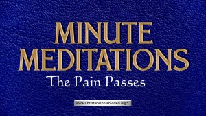 Minute Meditation - The Pain Passes