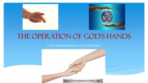 The Operation Of God's Hands - Video Series