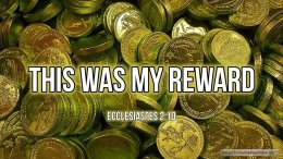 Thought for April 23rd. 'THIS WAS MY REWARD'