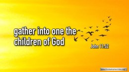 "Thought for April 18th. ""GATHER INTO ONE THE CHILDREN OF GOD'"""