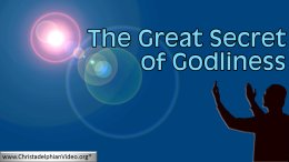 Great Secret Of Godliness : 3 videos