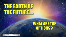 Earth of the future: What are the Options?