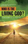 Who is the Living God?