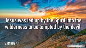 """Thought for July 3rd. """" ...LED UP BY THE SPIRIT ... TO BE TEMPTED BY THE DEVIL"""""""