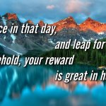 "Thought for September 14th. ""YOUR REWARD IS GREAT IN HEAVEN"""