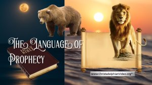 The Language of Prophecy.