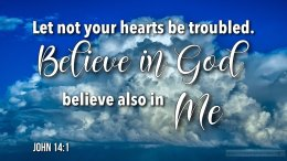 """Thought for October 20th. """"BELIEVE IN GOD"""""""