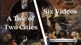 A Tale of Two Cities - 6 Videos