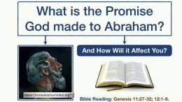 What is the Promise Made to Abraham and How Will It Affect You?