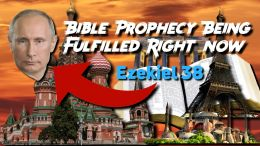 Bible Prophecy (Ezekiel 38) Being Fulfilled Right now!