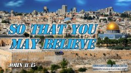 """Daily Readings & Thought for April 18th. """"THAT YOU MAY BELIEVE"""""""