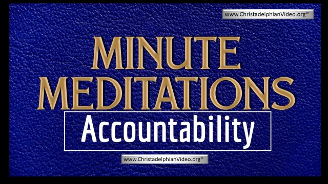 Minute Meditations:  Accountability ? R.J.Lloyd