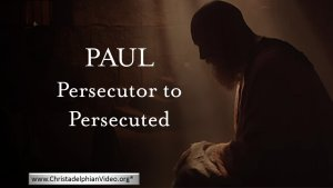 Paul Persecutor to Persecuted