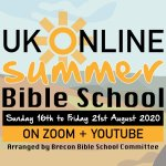 UK Online Summer Bible School 2020 – 16th-21st August