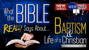 What the Bible Says about... Baptism and life as a Christian