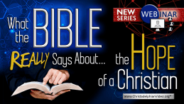 What the Bible Says about...The hope of a Christian - In Heaven or on Earth