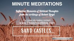 Minute Meditation Video Episode: Sand Castles