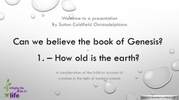 Can we believe in the book of Genesis? 5 Part in depth Video Series