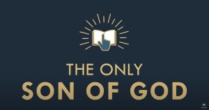 The gospel Online #15 'The only son of God'