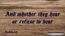 Daily Readings & Thought for September 6th. WHETHER THEY HEAR OR REFUSE""