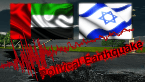 **Breaking** Political Earthquake - Seismic Change to the Middle East The Abraham Accord with the United Arab Emirates