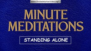 Minute Meditations:  Standing Alone - R.J.Lloyd