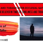 Trinidad & Tobago Inter-Ecclesial Gathering  -3 videos (waiting for review)