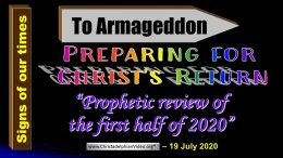 Amazing Bible Prophecy: Jan - July 2020 Review