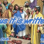 Daily Readings & Thought for October 1st. 'THUS IT IS WRITTEN'