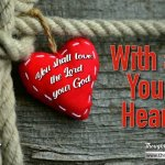 "Daily Readings & Thought for September 18th. ""WITH ALL YOUR HEART"""