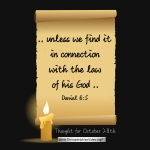 "Daily Readings & Thought for October 28th. ""UNLESS WE FIND IT IN …"""