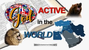 God.... Active in the World - 5  Videos