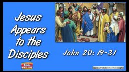 Bible Stories for Children - Jesus appears to the disciples