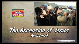 Bible Stories for Children Bible Stories for Children - The Ascension