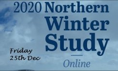 ONLINE NORTHERN WINTER STUDY 2020  (Fri 25th Dec)