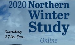 ONLINE NORTHERN WINTER STUDY 2020  (Sun 27th Dec)