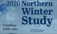 ONLINE NORTHERN WINTER STUDY 2020  (Tues 29th Dec)