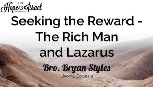Seeking the reward 'The Rich Man and Lazarus.