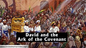 David and the Ark of the Covenant.