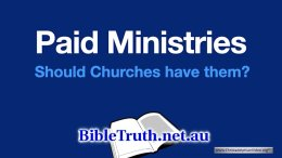 Paid Ministers.... Should Churches have them?