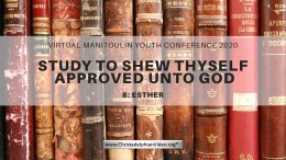 Esther: Study to show yourself Approved to God
