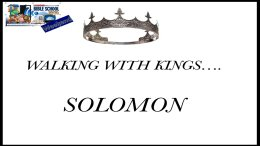 Lesson from the Bible for Children: Walking with Kings: Solomon