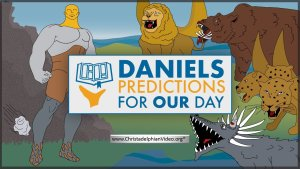 Daniels Predictions for our Day